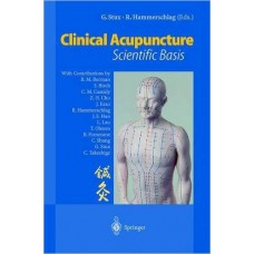 Clinical Acupuncture Scientific Basis - Stux / Hammerschlag