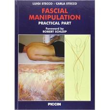 Fascial Manipulation Practical Part L. Stecco & C. Stecco