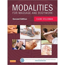 Modalities for Massage and Bodywork - E. Stillerman