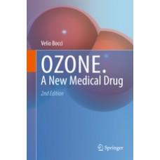 Ozone A new medical drug - Bocci, Velio
