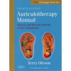 Auriculotherapy Manual 4th Edition - Oleson