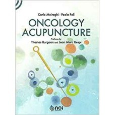 ONCOLOGY ACUPUNCTURE - Carlo Moiraghi & Paola Poli