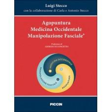 Agopuntura Medicina Occidentale Manipolazione Fasciale - L. Stecco