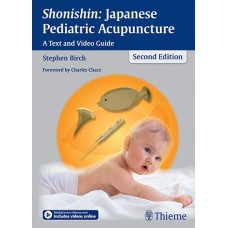 Shonishin : Japanese Pediatric Acupuncture - Birch