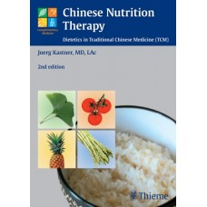 Chinese Nutrition Therapy - J. Kastner 2nd edition